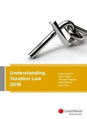Cover of Understanding Taxation Law 2016