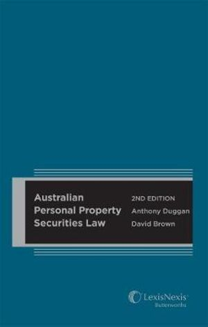 Cover of Australian Personal Property Securities Law 2nd Edition (Hard Cover)