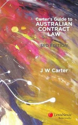 Cover of CarteroÂeÂ(tm)s Guide to Australian Contract Law, 3rd Edition