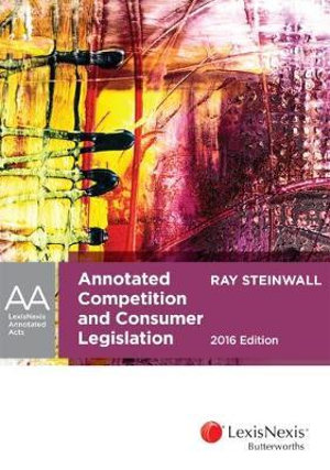 Cover of Annotated Competition and Consumer Legislation, 2016 Edition