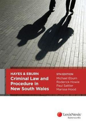 Cover of Hayes and Eburn, Criminal Law and Procedure in New South Wales