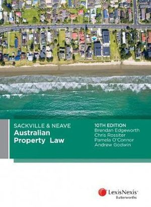 Cover of Sackville and Amp; Neave Australian Property Law, 10th Edition