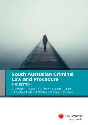 Cover of South Australian Criminal Law and Procedure, 2nd Edition