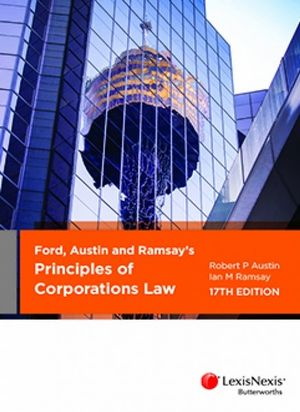 Cover of FORD, AUSTIN AND RAMSAY?S PRINCIPLES OF CORPORATIONS LAW 17E.