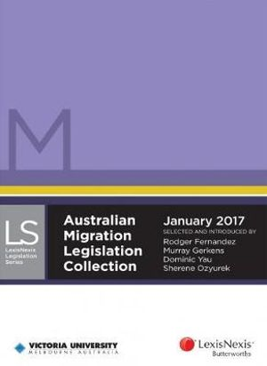 Cover of Australian Migration Legislation Collection, January 2017