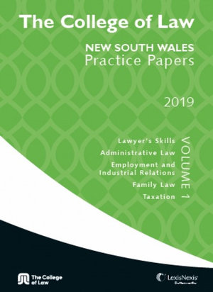 """Cover of COLLEGE OF LAW NSW PRACTICE PAPERS 2019 A"""""""