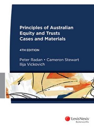 Cover of Principles of Australian Equity and Trusts Cases and Materials