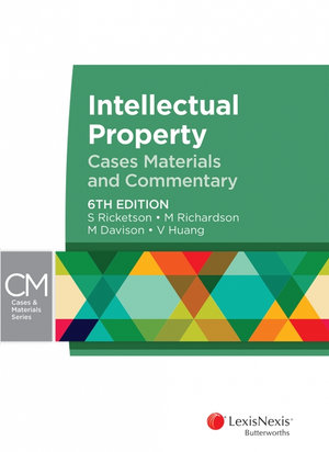 Cover of Intellectual Property: Cases, Materials and Commentary, 6th edition