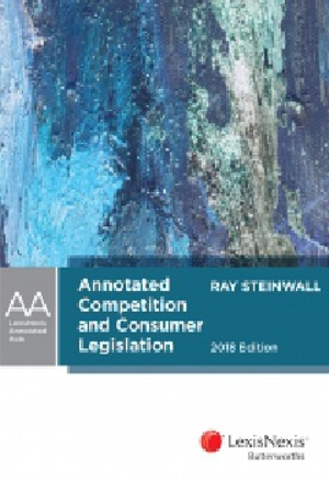 Cover of ANNOTATED COMPETITION AND CONSUMER LEGISLATION 2018