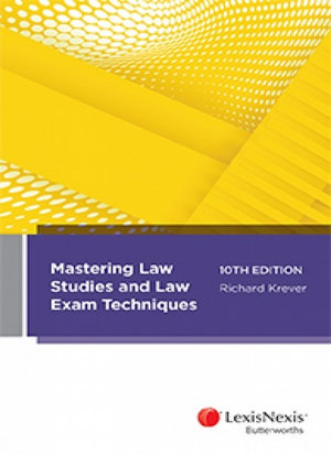 Cover of MASTERING LAW STUDIES AND LAW EXAM TECHNIQUES, 10TH EDITION.