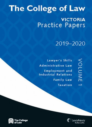 """Cover of COLLEGE OF LAW VIC PRACTICE PAPERS 2019-2020 A"""""""