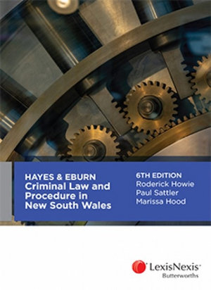 Cover of Hayes & Eburn Criminal Law and Procedure in New South Wales, 6th edition
