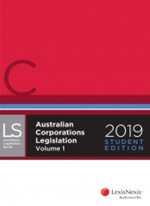 "Cover of AUSTRALIAN CORPORATIONS LEGISLATION 2019 A"" STUDENT EDITION."