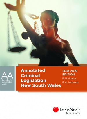 Cover of ANNOTATED CRIMINAL LEGISLATION NEW SOUTH WALES, 2018-2019