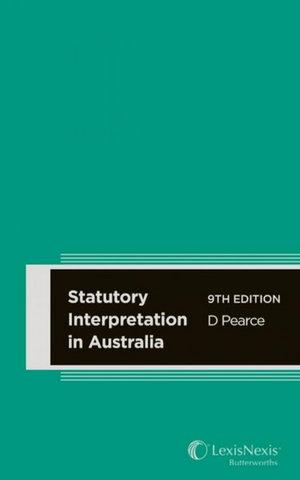Cover of STATUTORY INTERPRETATION IN AUSTRALIA, 9TH EDITION.