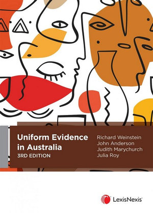 Cover of Uniform Evidence in Australia, 3rd Edition