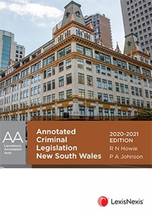 Cover of ANNOTATED CRIMINAL LEGISLATION NEW SOUTH WALES 2020 - 2021