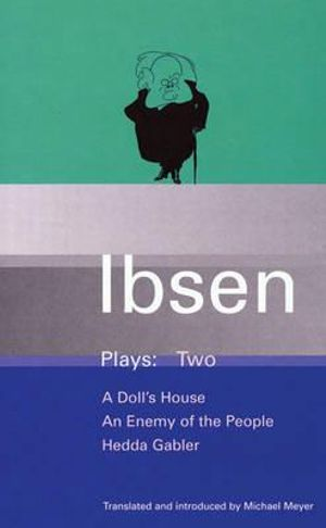 Cover of Plays: A doll's house. An enemy of the people. Hedda Gabler
