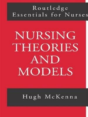 Cover of Nursing Theories and Models