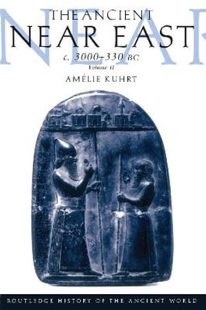 Cover of The Ancient Near East, C. 3000-330 BC