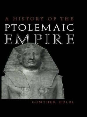 Cover of A History of the Ptolemaic Empire