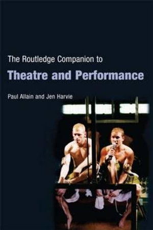 Cover of The Routledge Companion to Theatre and Performance