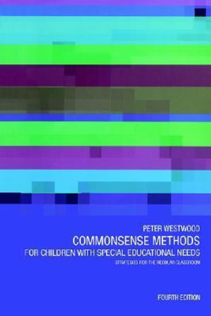 Cover of Commonsense Methods for Children with Special Educational Needs