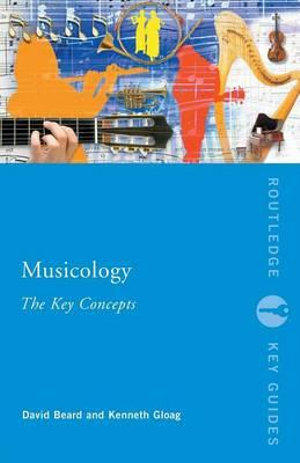 Cover of Musicology: The Key Concepts