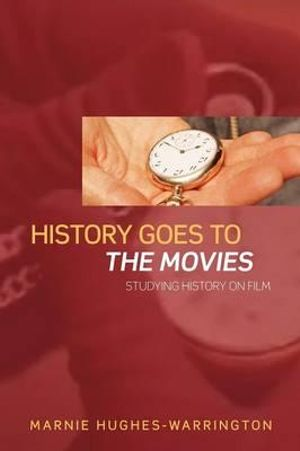 Cover of History Goes to the Movies