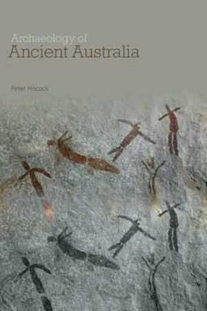Cover of Archaeology of Ancient Australia