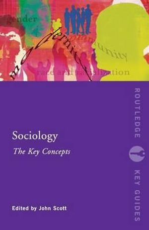 Cover of Sociology: The Key Concepts