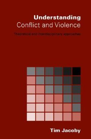 Cover of Understanding Conflict and Violence