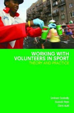 Cover of Working With Volunteers in Sport