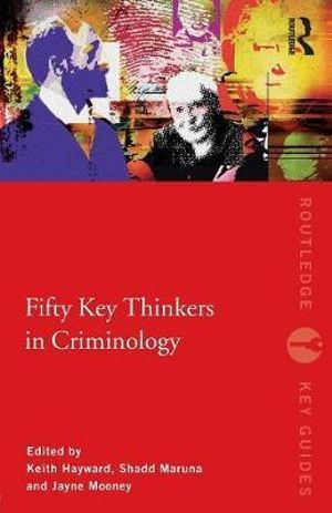 Cover of Fifty Key Thinkers in Criminology