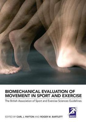 Cover of Biomechanical Evaluation of Movement in Sport and Exercise