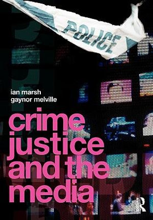 Cover of Crime, Justice and the Media