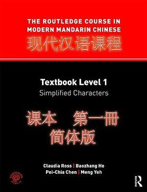 Cover of The Routledge Course in Modern Mandarin Chinese: Textbook ...