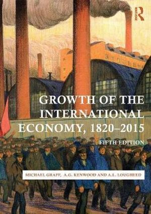 Cover of Growth of the International Economy, 1820-2015