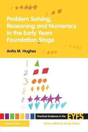 Cover of Problem Solving, Reasoning and Numeracy in the Early Years Foundation Stage