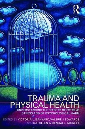 Cover of Trauma and Physical Health