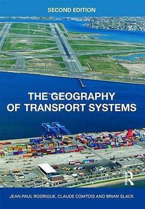 Cover of The Geography of Transport Systems