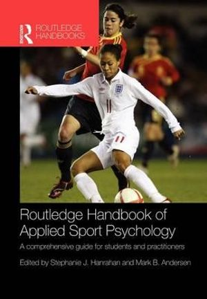 Cover of Routledge Handbook of Applied Sport Psychology