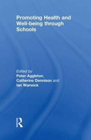 Cover of Promoting Health and Wellbeing Through Schools