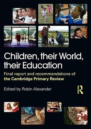 Cover of Children, their world, their education