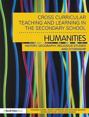 Cover of Cross-curricular Teaching and Learning in the Secondary School--- Humanities