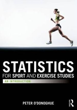 Cover of Statistics for Sport and Exercise Studies