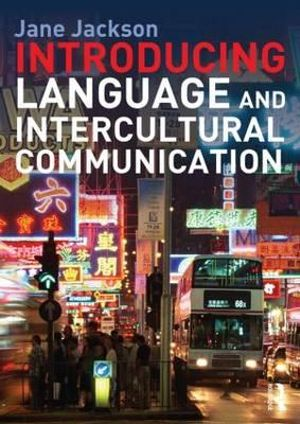 Cover of Introducing Language and Intercultural Communication