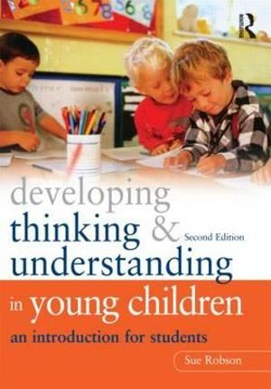 Cover of Developing Thinking and Understanding in Young Children