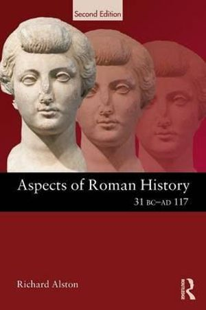 Cover of Aspects of Roman History, 31 BC-AD 117