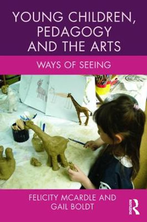 Cover of Young Children, Pedagogy and the Arts
